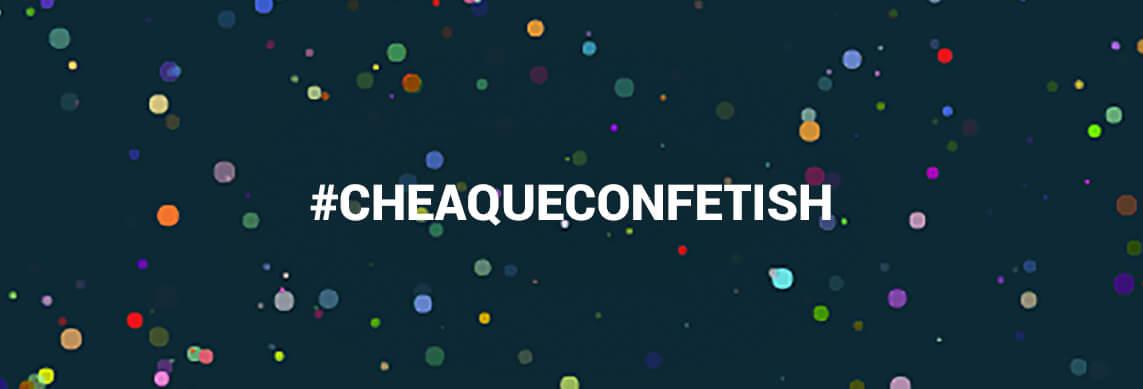 cheaque-blog-confetti-confettiservice-confetish