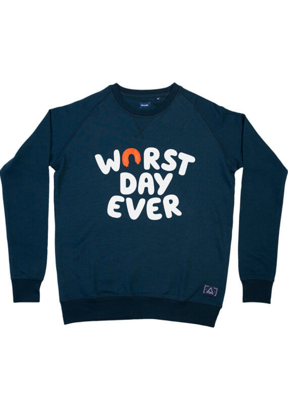 Worst day ever - sweater - Cheaque