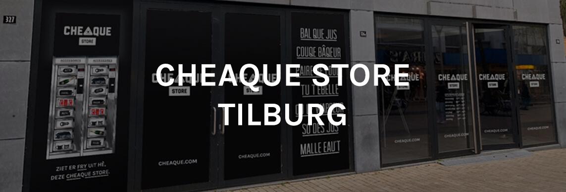 Cheaque Store Tilburg - Cheaque store - Tilburg - Stadhuisplein 326A