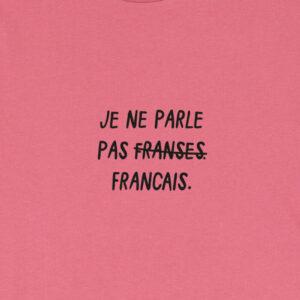 JE NE PARLE PAS FRANSES DARKROSE