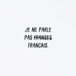 JE NE PARLE PAS FRANSES WIT